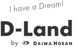 I have a Dream! D-Land by DAIWA HOSAN